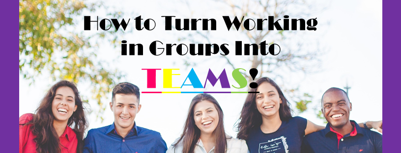 How to Turn Groups into TEAMS