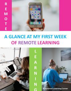 A Glance At My First Week of Remote Learning!
