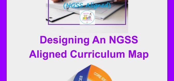 Designing NGSS Curriculum Map