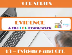 Evidence & the CER Framework